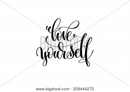 love yourself hand written lettering inscription to poster, banner, printable wall art or overly photography, calligraphy vector illustration