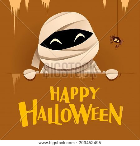Happy Halloween. Mummy with big signboard. Retro vintage. Brown background.