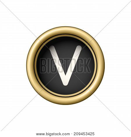 Letter V. Vintage golden typewriter button isolated on white background. Graphic design element for scrapbooking, sticker, web site, symbol, icon. Vector illustration.