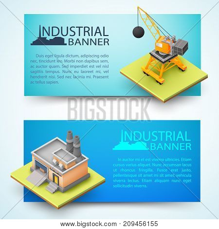 Construction vehicle and building of factory horizontal 3d banners on blue background isolated vector illustration