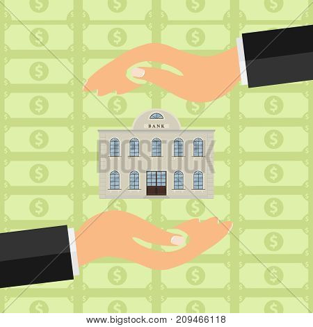 Hands hold the bank. Bank between two hands against the background of money. Flat design, vector illustration, vector.