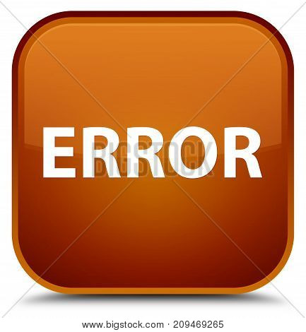Error Special Brown Square Button