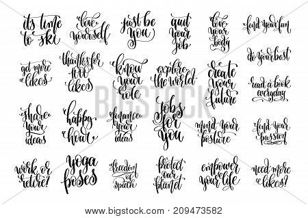 set of 25 handwritten lettering inscription motivation and inspiration positive quotes design, calligraphy vector illustration collection