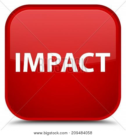 Impact Special Red Square Button