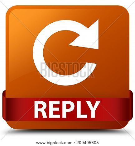 Reply (rotate Arrow Icon) Brown Square Button Red Ribbon In Middle