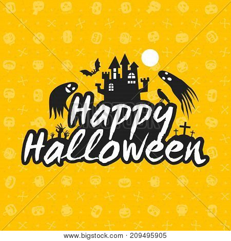 Happy Halloween Greeting Card. Typography Design Elements On Seamless Background. Black And Yellow C