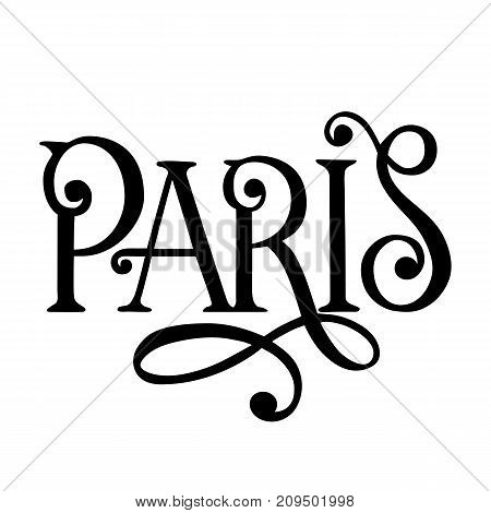 City logo isolated on white. Black label or logotype. Vintage badge calligraphy in grunge style. Great for t-shirts or poster, Paris, France