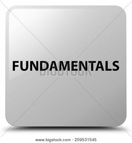 Fundamentals White Square Button