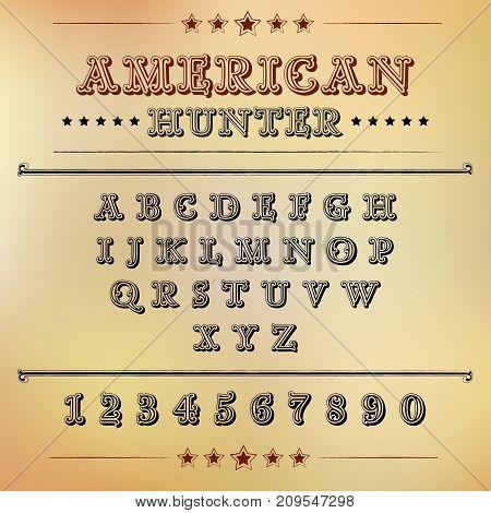 Font is form american hunter, alphabet illustration.