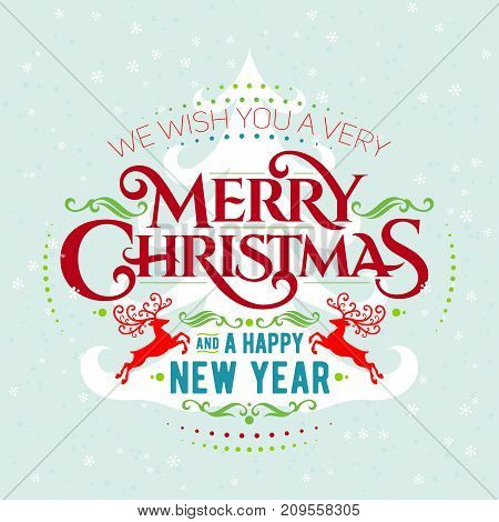 We Wish You A Very Merry Christmas And a Happy New Year Vintage Background With Lettering