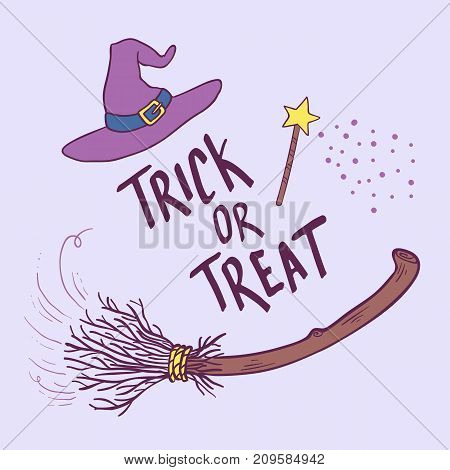 Trick or Treat. Hand drawn lettering phrase with witch hat and broom. Halloween theme greeting card. Vector illustration
