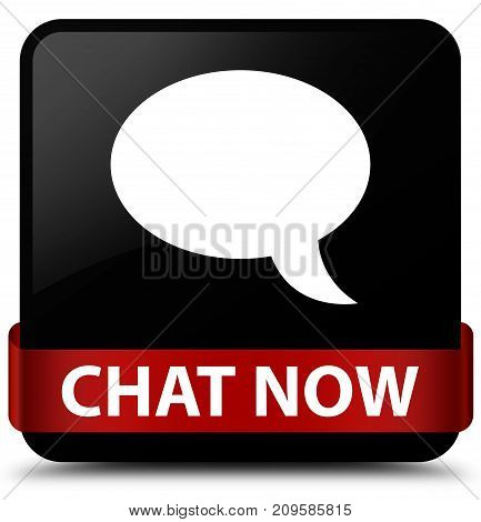 Chat Now Black Square Button Red Ribbon In Middle