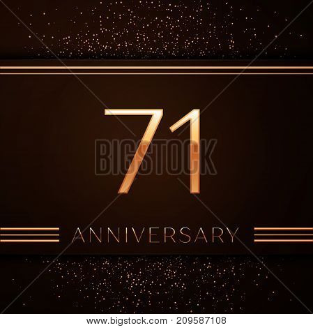 Realistic Seventy one Years Anniversary Celebration Logotype. Golden numbers and golden confetti on brown background. Colorful Vector template elements for your birthday party