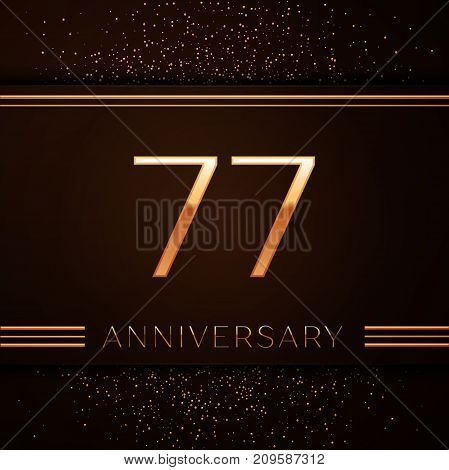 Realistic Seventy seven Years Anniversary Celebration Logotype. Golden numbers and golden confetti on brown background. Colorful Vector template elements for your birthday party