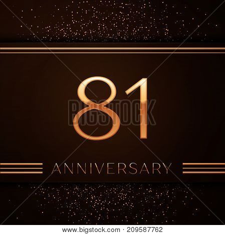 Realistic Eighty one Years Anniversary Celebration Logotype. Golden numbers and golden confetti on brown background. Colorful Vector template elements for your birthday party