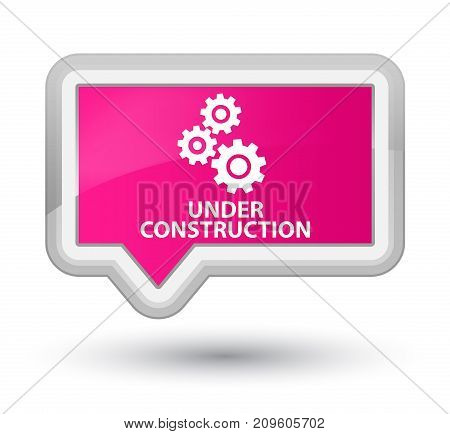 Under Construction (gears Icon) Prime Pink Banner Button