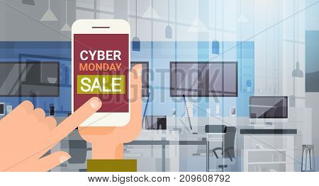 Hand Hold Smart Phone With Cyber Monday Message, Big Sale Sign Over Modern Technology Store Background Shopping Promotion Banner Design Vector Illustration