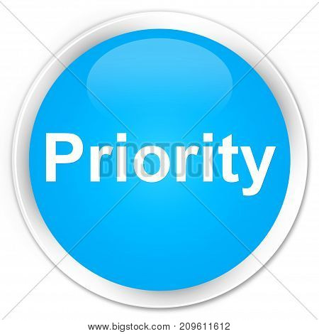 Priority Premium Cyan Blue Round Button