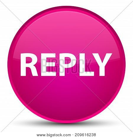 Reply Special Pink Round Button