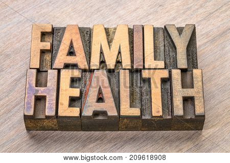 family health word abstract in vintage letterpress wood type
