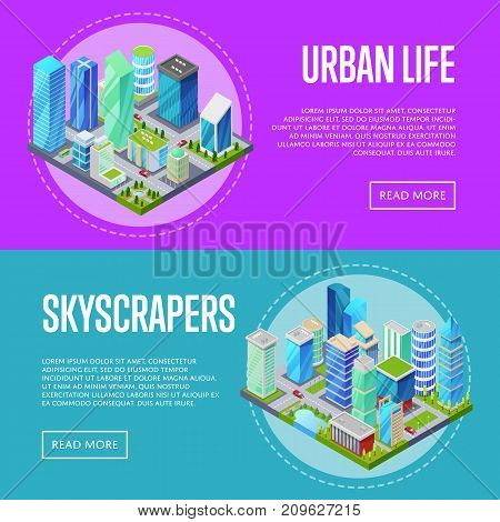 Skyscrapers in downtown banners set. Skyscrapers, apartment, office, houses and streets with city traffic movement of car isometric 3D objects. Town business district, real estate vector illustration.
