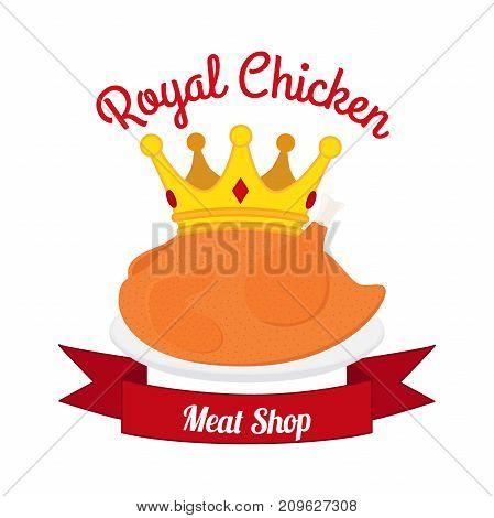 Royal chicken label, logo. Hen, crown, ribbon. Made in cartoon flat style. Vector illustration