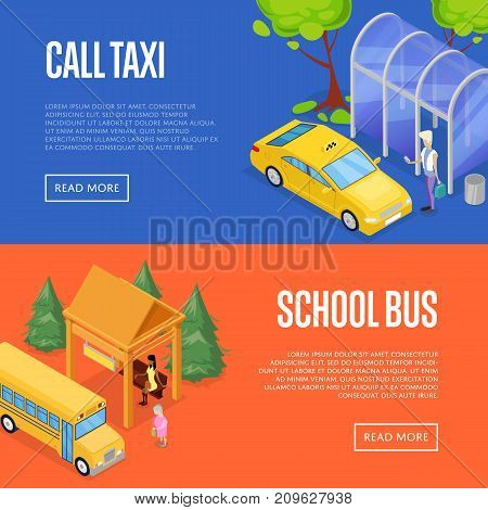 Taxi and school bus waiting station isometric 3D posters. Urban and countryside traffic concepts with transport stops vector illustration. City public transport, comfortable moving, passenger platform