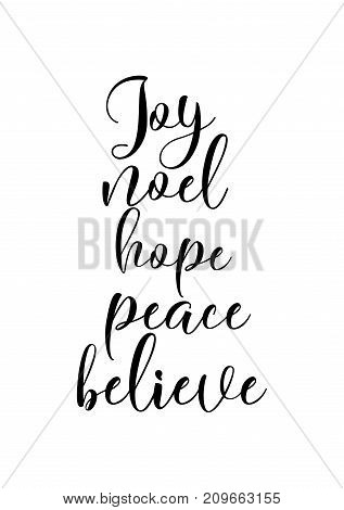 Christmas greeting card with brush calligraphy. Vector black with white background. Joy, noel, hope, peace, believe.