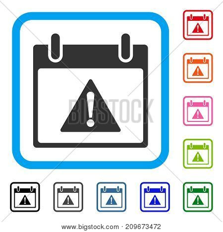 Warning Calendar Day icon. Flat grey iconic symbol inside a light blue rounded rectangular frame. Black, gray, green, blue, red, orange color variants of Warning Calendar Day vector.