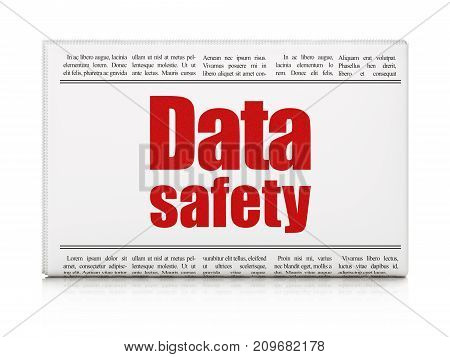 Data concept: newspaper headline Data Safety on White background, 3D rendering