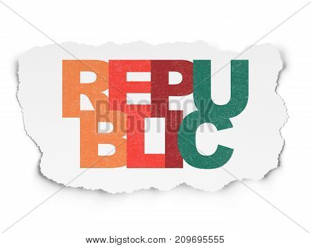 Political concept: Painted multicolor text Republic on Torn Paper background