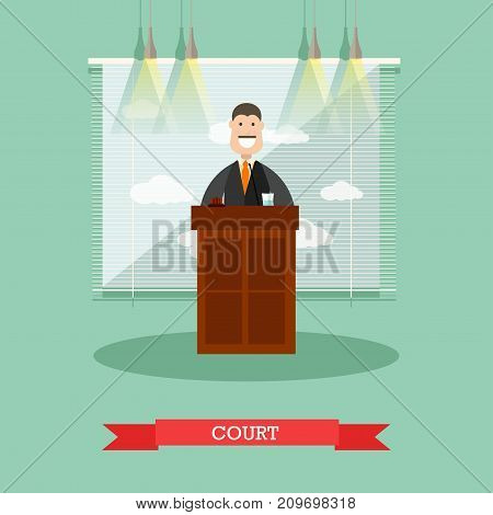 Vector illustration of professional judge in robe standing at tribune. Court flat style design element.
