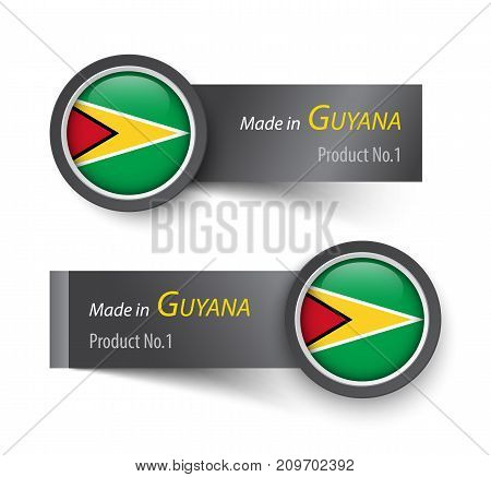 Flag icon and label with text made in Guyana .