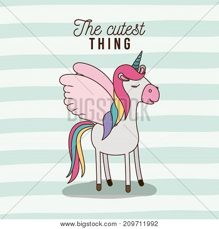 the cutest thing poster of unicorn with wings and lines colorful background vector illustration