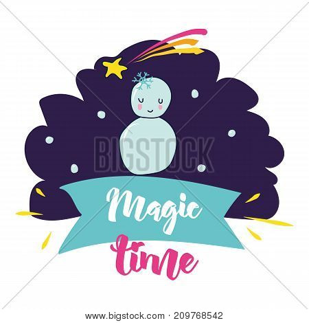 Magic time. Vector poster sweet and decor elements. Typography card color image. Design for t-shirt and prints.