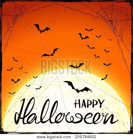 Abstract orange Halloween background with Moon cobwebs and flying bats. Lettering Happy Halloween with grunge decoration, illustration.