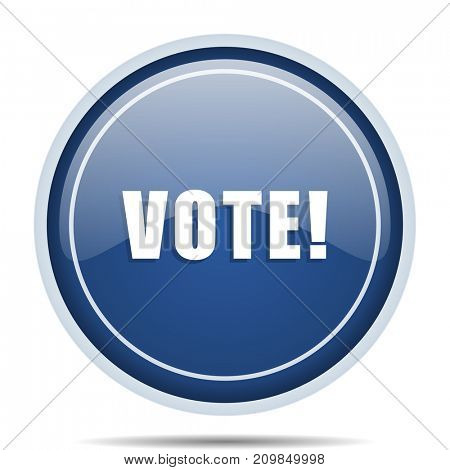 Vote blue round web icon. Circle isolated internet button for webdesign and smartphone applications.