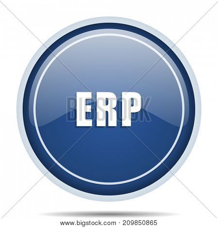 Erp blue round web icon. Circle isolated internet button for webdesign and smartphone applications.
