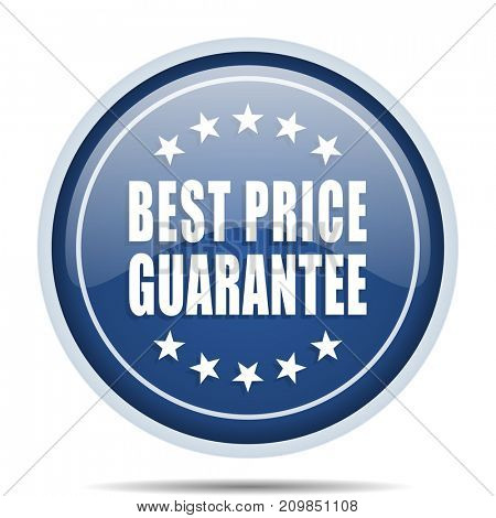 Best price guarantee blue round web icon. Circle isolated internet button for webdesign and smartphone applications.