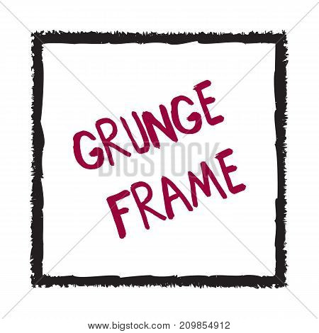 Hand drawn grunge square. Abstract brush graphic design element. Textured frame hand painted with crayon. Doodle shape with text isolated on white background. Vector illustration.