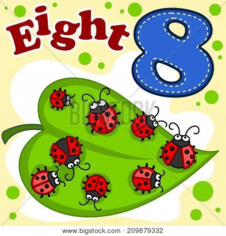 A cartoon illustration  for children with figures of eight and eight ladybirds on a green leaf.
