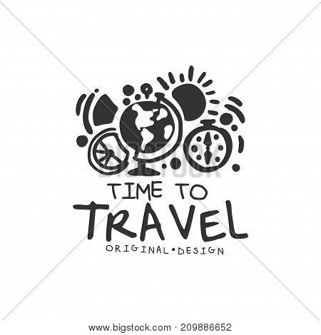 Time to travel. Tour operator label with sun, globe, compass. Adventure time. Black and white hand written logo design for tourist agency. Vector illustration in flat style isolated on white.