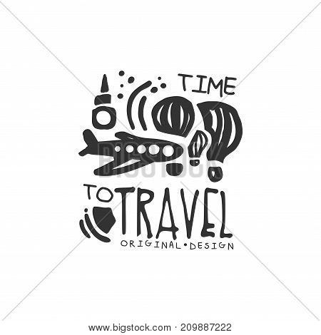 Time to travel. Tour operator label with airplane, balloon, sea waves, splashes. Adventure time. Black and white hand written logo design for tourist agency. Flat vector illustration isolated on white