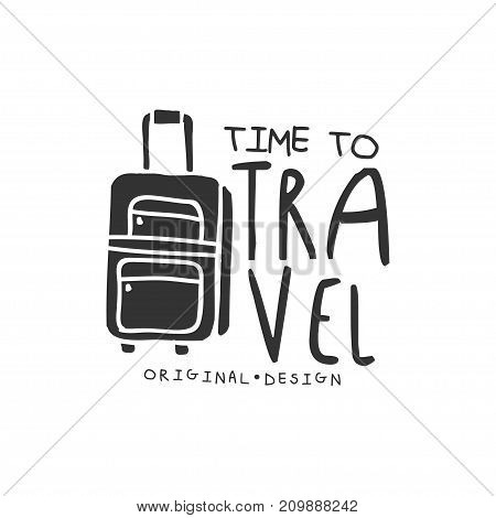 Time to travel. Tour operator label with luggage suitcase silhouette. Original black and white typographic design logo for tourist agency. Flat vector illustration isolated on white background.