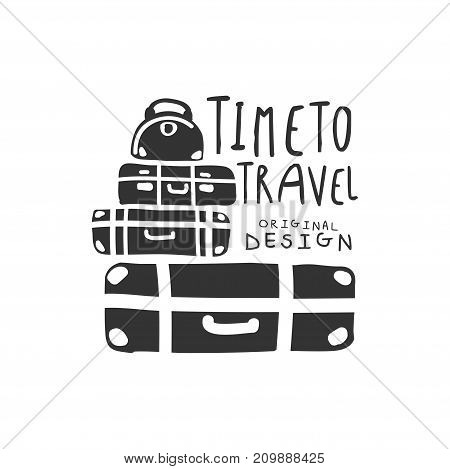 Time to travel. Tour operator label with luggage of the traveler. Black and white typographic design logo for tourist agency. Flat vector illustration isolated on white background with place for text.