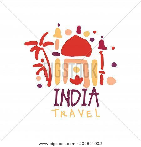 Travel and tourism logo concept for agency or tour operator. Handwritten lettering. Trendy kids doodle of India Taj Mahal for summer vacation or holidays. Hand drawn vector isolated on white
