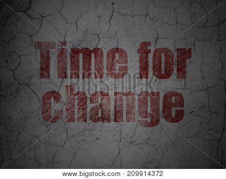 Time concept: Red Time For Change on grunge textured concrete wall background