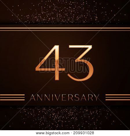 Realistic Forty three Years Anniversary Celebration Logotype. Golden numbers and golden confetti on brown background. Colorful Vector template elements for your birthday party