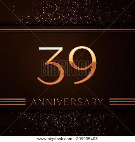 Realistic Thirty nine Years Anniversary Celebration Logotype. Golden numbers and golden confetti on brown background. Colorful Vector template elements for your birthday party