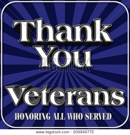 Thank you Veterans, Blue Stripes, 3D Illustration, Honoring all who served, American holiday template.